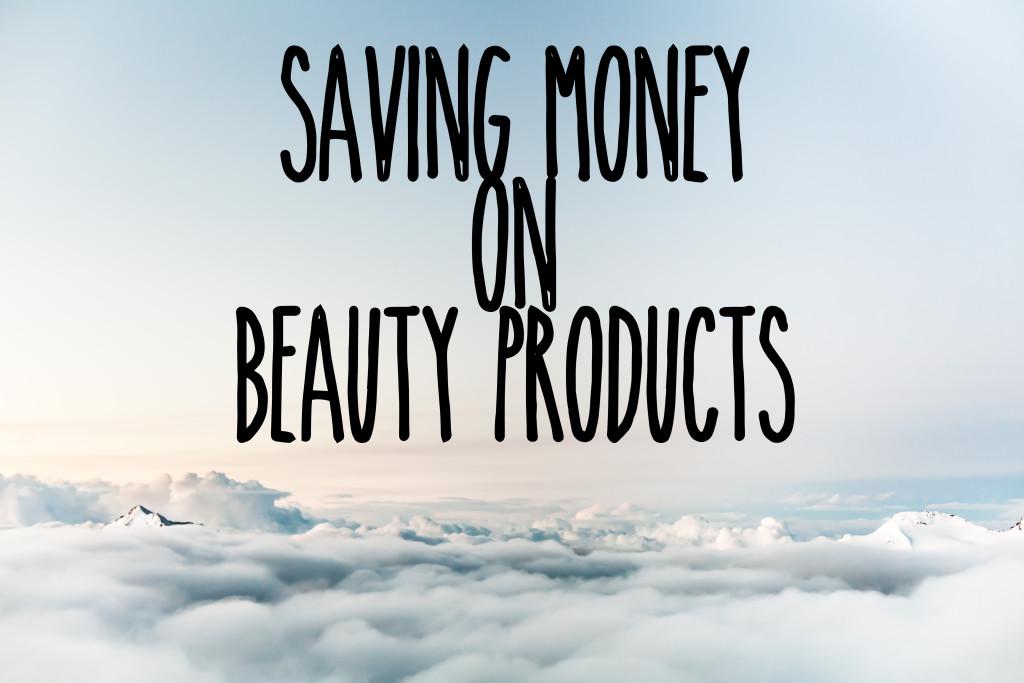 Saving Money on Beauty Products