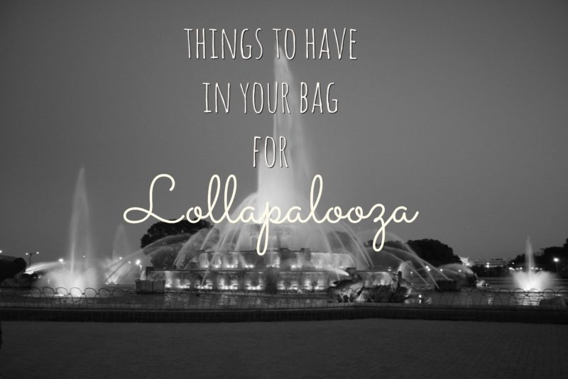 Things to Have in Your Bag for Lollapalooza
